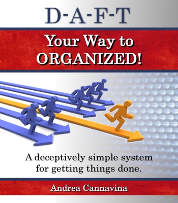 D-A-F-T Your Way To Organized - *NEW* 3rd Edition | November 2013